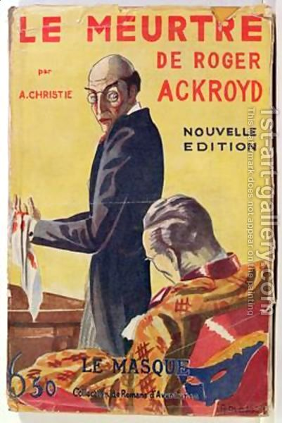 the murder of roger ackroyd The murder of roger ackroyd - buy the murder of roger  ackroyd only for rs 299 at flipkartcom only genuine products 30 day.