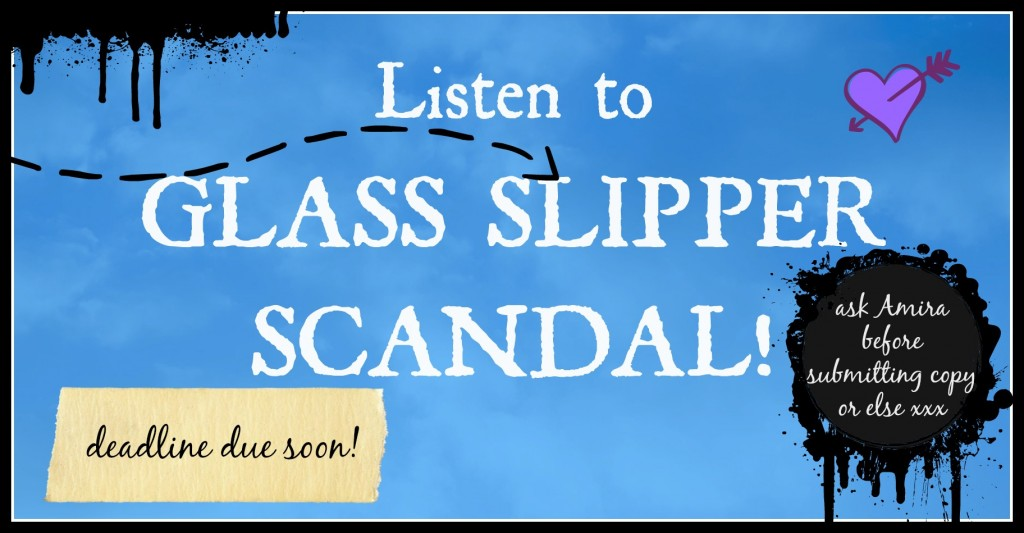 listen to glass slipper scandal